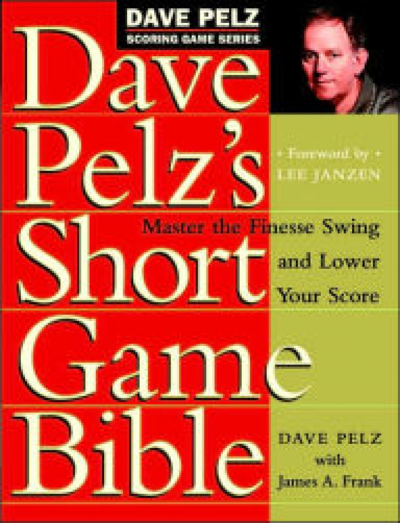 Best Golf Short Game Training Aids: Dave Pelt's Short Game Bible